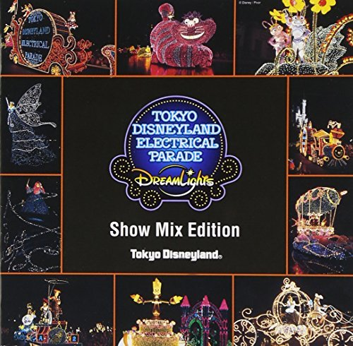 Tokyo Disneyland Electrical Parade Dream Lights: C by Disney (2001-11-07) (Electrical Parade Disney)
