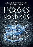 Héroes Nórdicos: La guía oficial del universo de Magnus Chase (Serie Infinita)