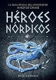 Héroes Nórdicos par Rick Riordan