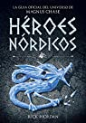 Héroes Nórdicos par Riordan