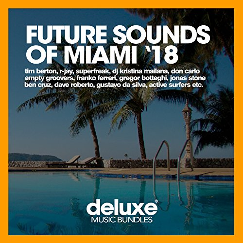 Future Sounds Of Miami '18