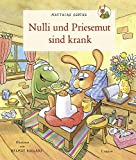 Nulli und Priesemut: Nulli und Priesemut sind krank