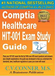 CompTIA Healthcare IT Technician HIT-001 Study Guide