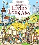 Look Inside Living Long Ago (Look Inside) (Look Inside Board Books)