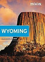 Moon Wyoming (Moon Handbooks)