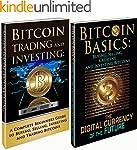 Bitcoin Box Set: Bitcoin Basics and B...