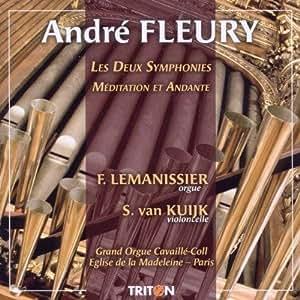 Fleury : Les Deux Symphonies - Méditation et Andante André Fleury