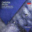 Chopin: Preludes; Piano Sonata No.2 (Virtuoso series)