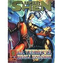 SUPER SHEN N.9 - LA VENDETTA DEGLI INVASORI