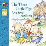 The Three Little Pigs: Los Tres Cerditos - Bilingual English and Spanish Children's Fairy Tale Keepsake Stories, Pre K - 3 (English Edition)