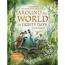 Around the World in 80 Days (Illustrated Originals)
