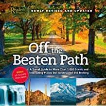 Off the Beaten Path- Newly Revised & Updated: A Travel Guide to More Than 1000 Scenic and Interesting Places Still Uncrowded and Inviting (Off the ... A Travel Guide to More Than 1,000 Scenic)