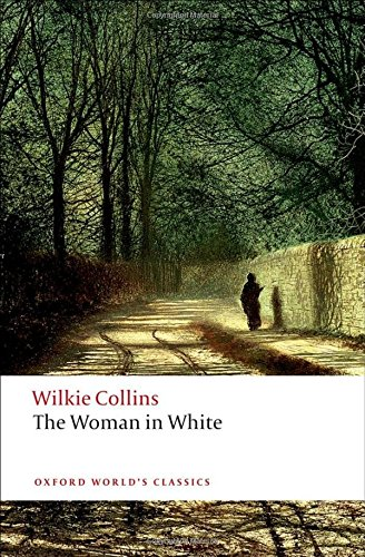 the-woman-in-white-oxford-worlds-classics