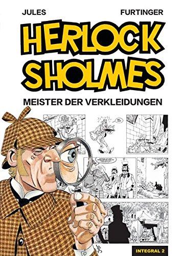 Herlock Sholmes Integral 2: Meister der Verkleidungen