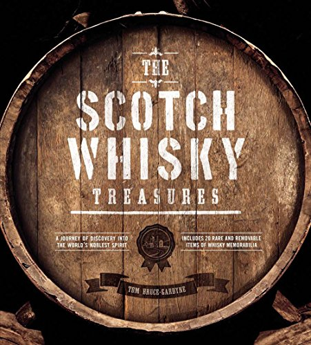 the-scotch-whisky-treasures-a-journey-of-discovery-into-the-worlds-noblest-spirit