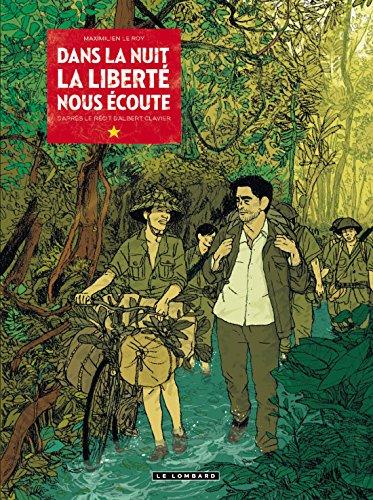 Dans la nuit la liberté nous écoute : d'après le récit d'Albert Clavier