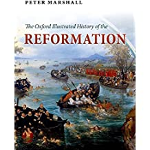 The Oxford Illustrated History of the Reformation