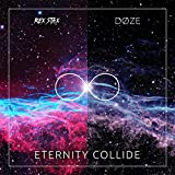 Eternity Collide (feat. DØZE)