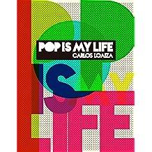 Pop is my life