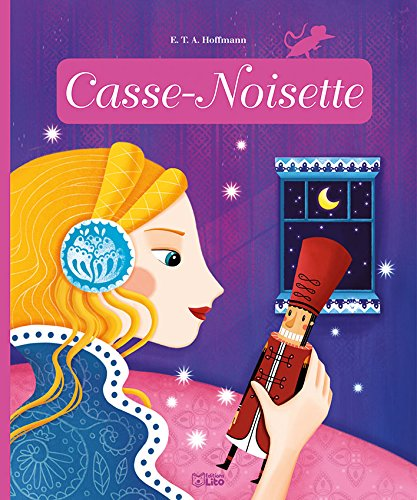 Casse-noisette - Dès 3 ans par Laila Brient