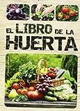 Libro De La Huerta,El (Cuidados de Jardineria)
