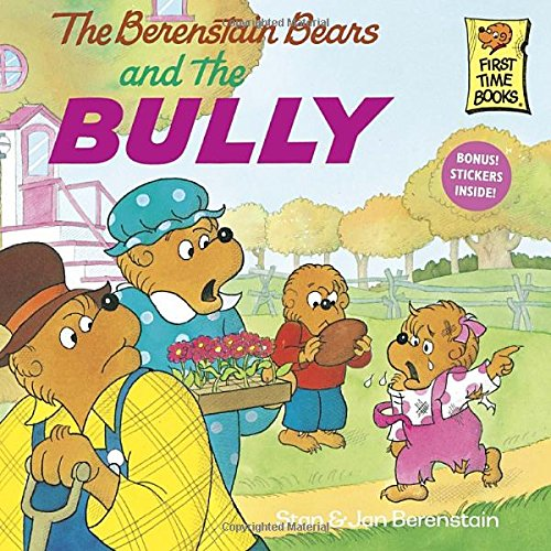Berenstain Bears and the Bully