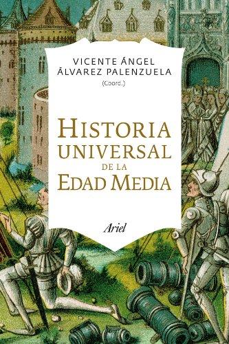Historia Universal de la Edad Media (Ariel) por Vicente Ángel Álvarez Palenzuela