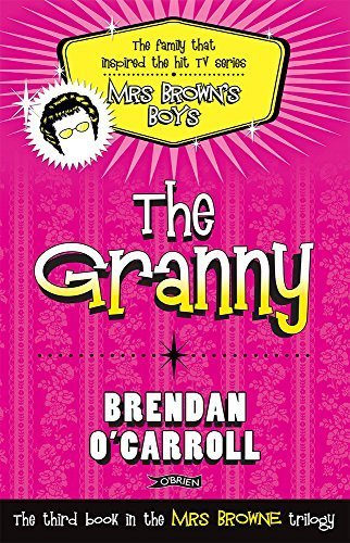 The Granny by O'Carroll, Brendan (2011) Paperback