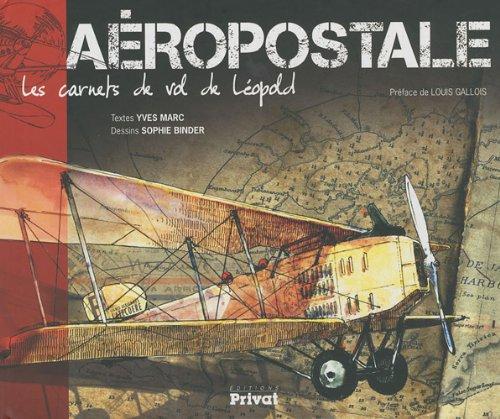 aeropostale-les-carnets-de-vol-de-leopold
