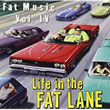 Fat Music Vol.4 / Life in the Fat Lane