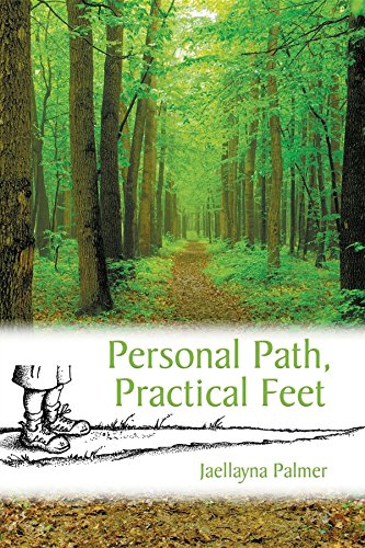 Personal Path, Practical Feet (English Edition) por Jaellayna Palmer