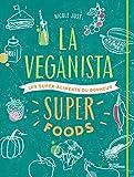 La véganista Super foods