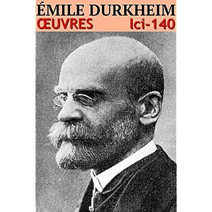 Émile Durkheim: Oeuvres - N° 140 (lci-eBooks)