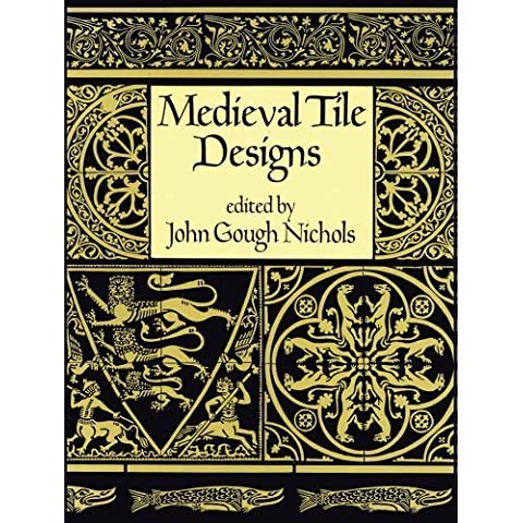 Medieval Tile Design (Dover Pictorial Archive) by