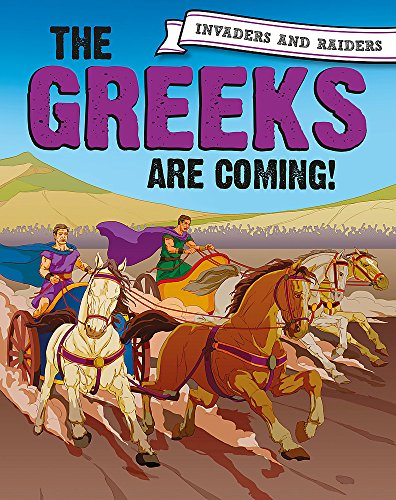 The Greeks are coming! (Invaders and Raiders)
