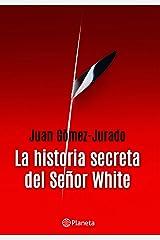 La historia secreta del señor White Versión Kindle