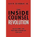 Inside Counsel Revolution: Resolving the Partner-Guardian Tension