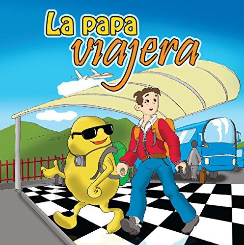 La Papa Viajera (Más Allá del Panecillo nº 1) por María Encalada