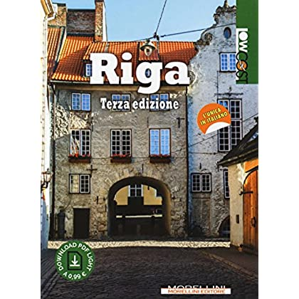 Riga. Ediz. Ampliata. Con Contenuto Digitale Per Download