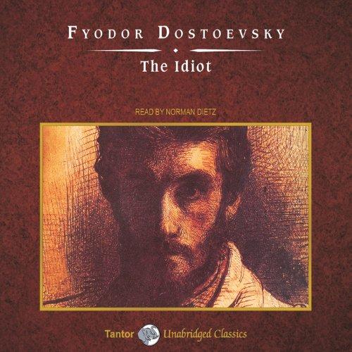 The Idiot [Tantor]  Audiolibri