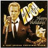 Happy holidays / Billy Idol | Idol, Billy. Interprète. Chant