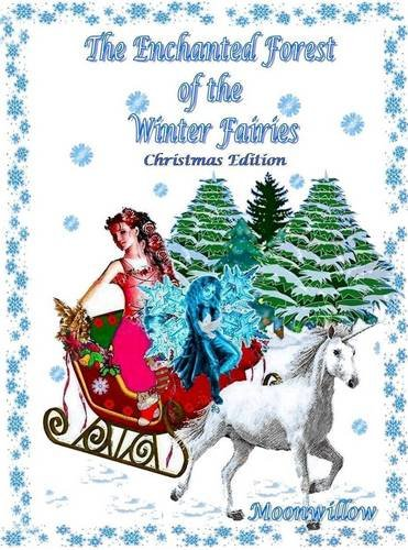 The enchanted forest of the winter fairies