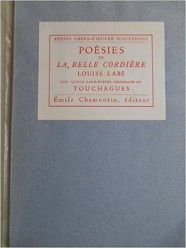 Poésies de la belle cordière. avec 15 eaux-fortes originales de touchagues. 4bf7f42b4ed7