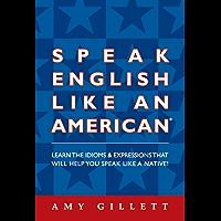 Speak English Like an American (English Edition)