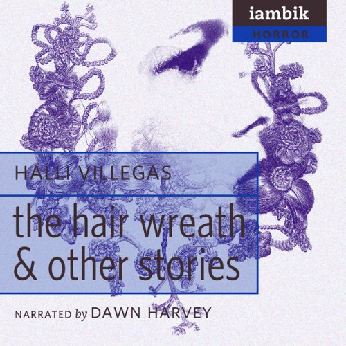 The Hair Wreath and Other Stories  Audiolibri
