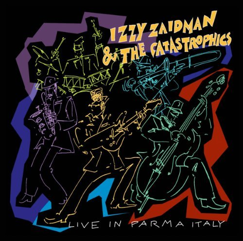 Live in Parma Italy by the Izzy & Catastrophics