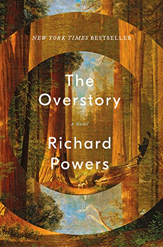 The Overstory: A Novel: Premio Pulitzer de ficción 2019