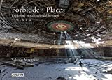 Forbidden Places (Jonglez Guides): 2 by Sylvain Margaine (Illustrated, 15 Oct 2013) Hardcover
