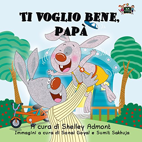 Ti voglio bene, papa  (Italian Bedtime Collection)
