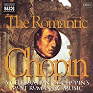 Chopin: Romantic Chopin (The)